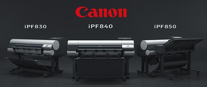 Canon imagePROGRAF iPF830, iPF840, iPF850